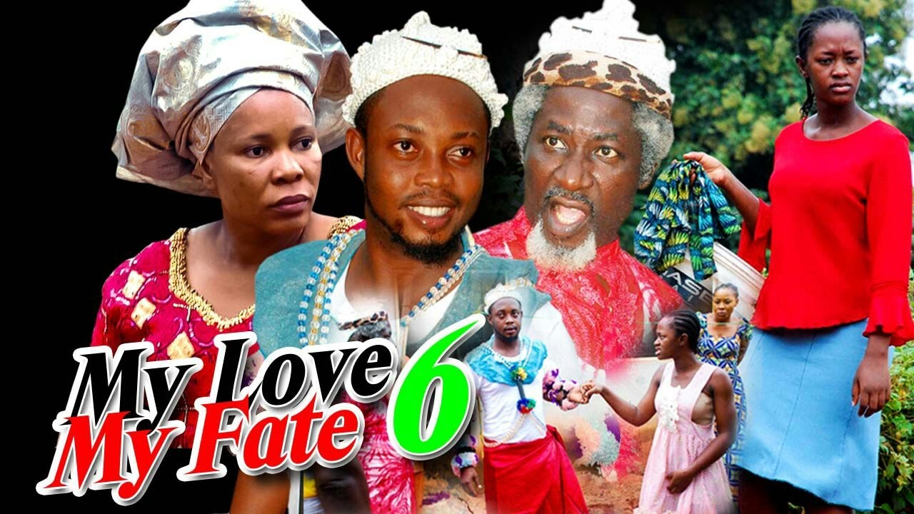 Download My Love, My Fate Season  6 -  2016 Latest Nigerian Nollywood Movie