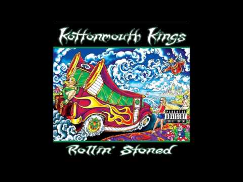 Kottonmouth Kings - Rollin' Stoned - Walking Dream