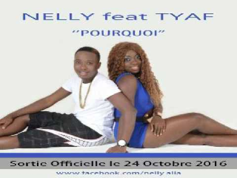 Nelly ft Tyaf Pourquoi