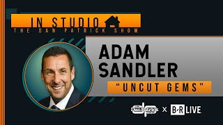 "Adam Sandler Talks ""Uncut Gems"" and More with Dan Patrick 