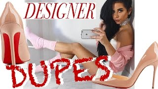 DESIGNER SHOE DUPES