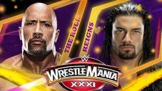 The Rock vs. Roman Reigns - Exclusive WrestleMania 31 Match Card Update