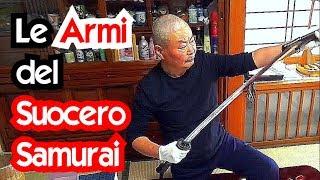 Le ARMI del SUOCERO SAMURAI! - Vivi Giappone