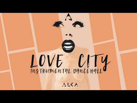 City Love - Instrumental Dancehall - ( Uso Libre ) Alka produce