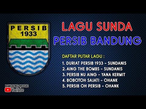 Lagu Sunda Persib Bandung | Lagu Persib Bandung