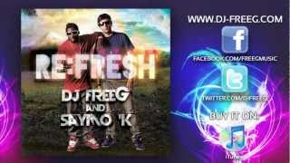 AWESOME GOD REMIX - DJ FreeG and Saymo K