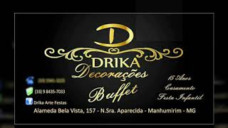 Dj Sou More Music e Drika Buffet e Decorações (15 Anos de Letícia)