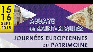 Journées Européennes du Patrimoine 2018 - Saint-Riquier