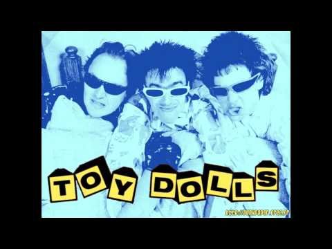 The Toy Dolls  Were 21 Today