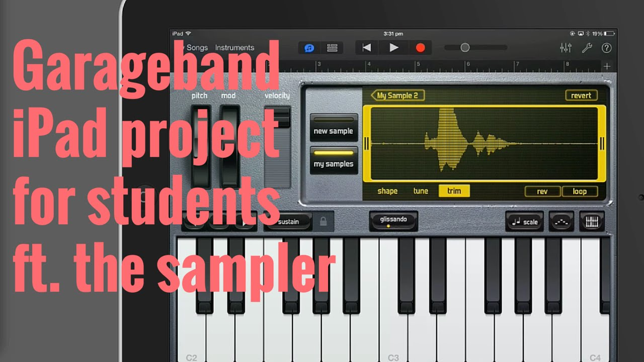 GarageBand for iPad Project for Students Using The Sampler - YouTube