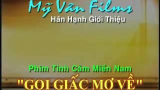 Gọi Giấc Mơ Về - Tập 1 (Full HD)