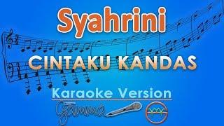 Syahrini - Cintaku Kandas  Karaoke Lirik Tanpa Vokal  By Gmusic