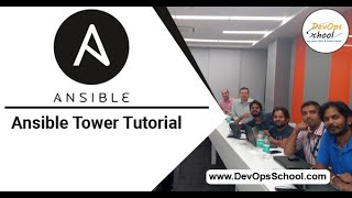 Ansible TowerTutorial - Ansible Tower tutorial for beginners - May 2018
