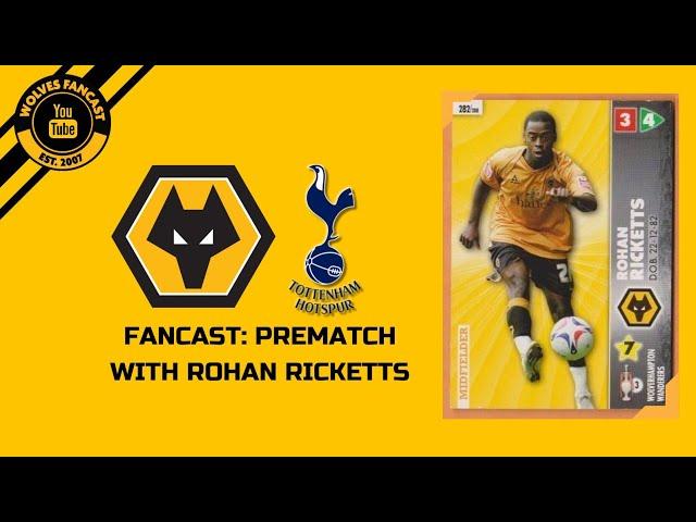 Spurs vs Wolves - Fancast Prematch W/ Rohan Ricketts