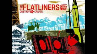 The Flatliners - My Hands Are Tied