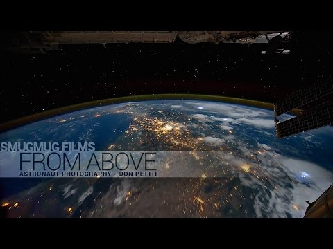 From Above - Astronaut Photography with Don Pettit
