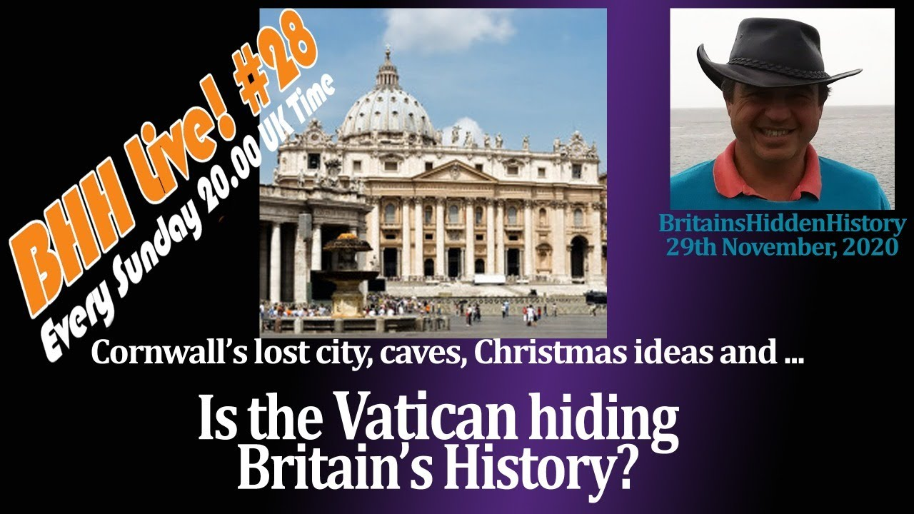 Is the Vatican hiding Britain's history?  BHH28