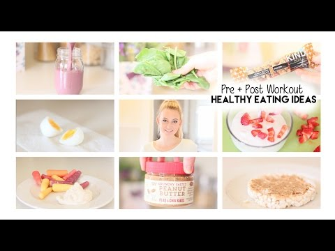 Pre + Post Workout Healthy Eating Ideas!