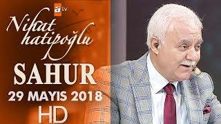 Video Nihat Hatipoğlu ile Sahur - 29 Mayıs 2018 download MP3, 3GP, MP4, WEBM, AVI, FLV Agustus 2018