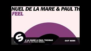 Manuel De La Mare & Paul Thomas - If I feel (Lissat & Voltaxx Remix)