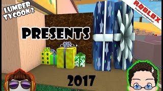 Roblox - Lumber Tycoon 2 - 2017 presents, price, locations, and names