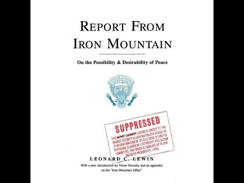 'The Report from Iron Mountain'~63-Ch9A-Rise of the NWO/Culling of Man