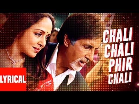 Chali Chali Phir Lyrical Video | Baghban | Amitabh Bachchan, Hema Malini