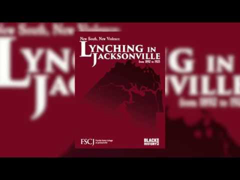 New South, New Violence: The History of Lynching in Jacksonville (2019)