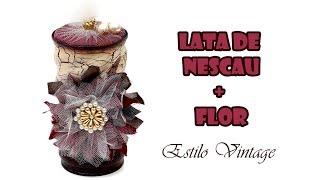 Lata de Nescau Decorada + Flor Estilo Vintage