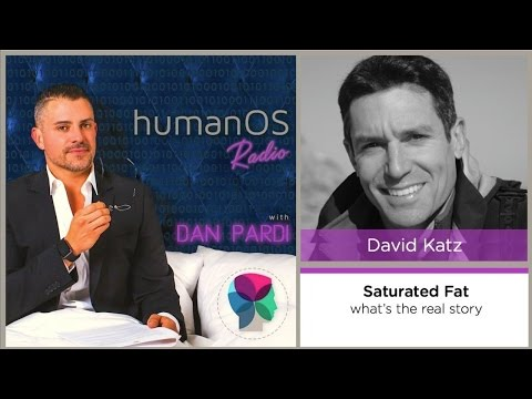 010. Saturated fat - What's the real story? Interview with Dr. David Katz of Yale