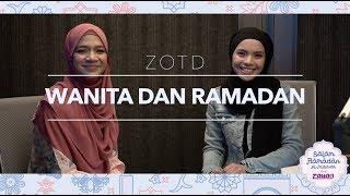 ZOTD Wanita Dan Ramadan