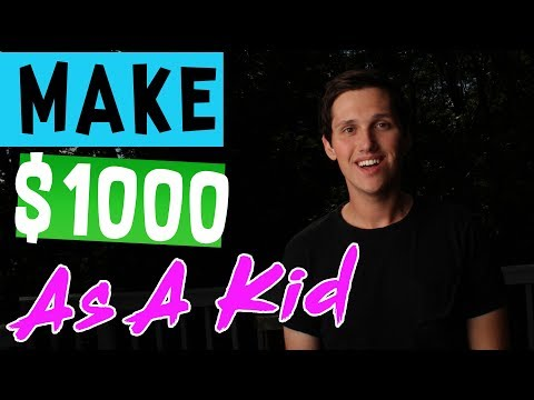 How To Make $1000 Dollars As A Kid! [The LAZY Way]