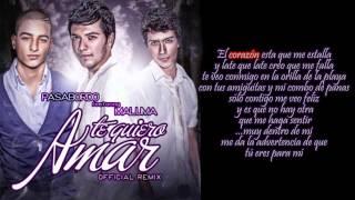 Pasabordo Ft. Maluma - Te Quiero Amar (Official Remix - Letra) HD HS World