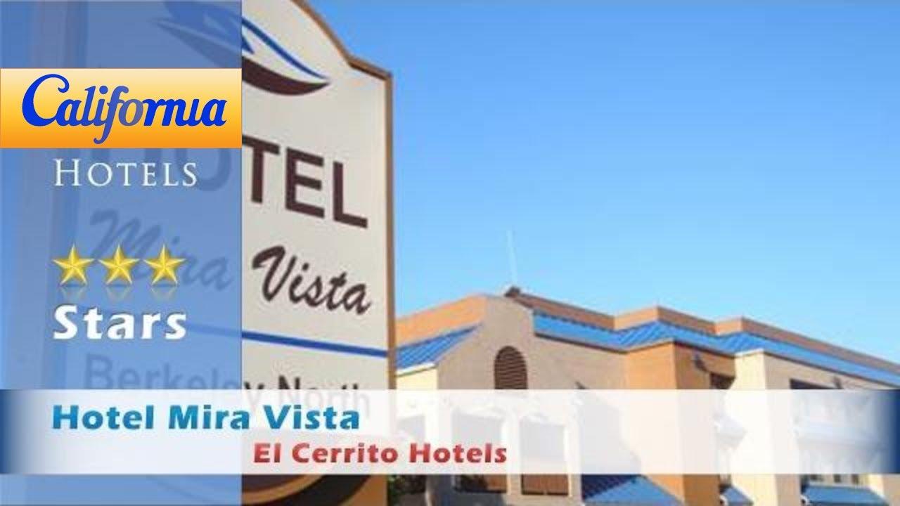 Hotel Mira Vista El Cerrito Hotels California