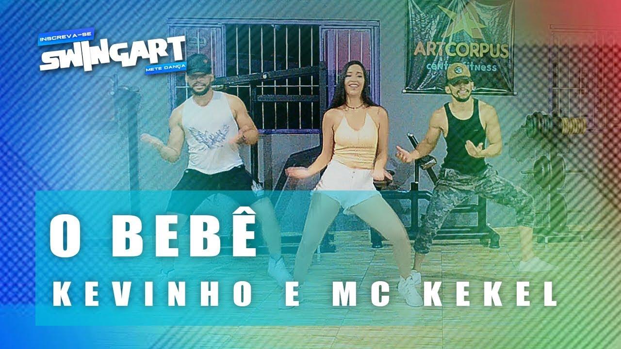 O bebê - Kevinho e MC Kekel | Swingart Dance (Coreografia