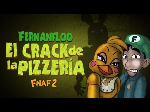Thumbnail: EL CRACK DE LA PIZZERIA DE FERNANFLOO | FIVE NIGHTS AT FREDDY'S 2 | FERNANFLOO ANIMADO