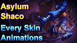 Asylum Shaco - Every Skin Animations - League of Legends