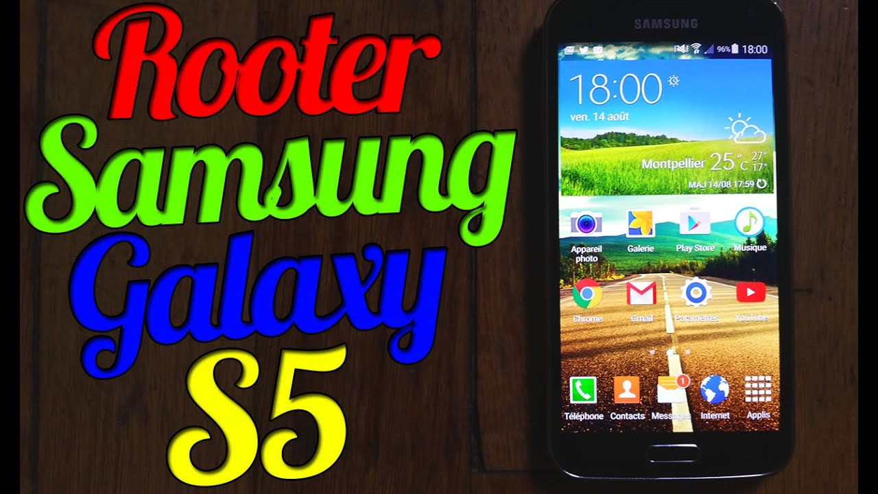 Comment Rooter Son Samsung Galaxy S5 ! / How To Root Samsung ...