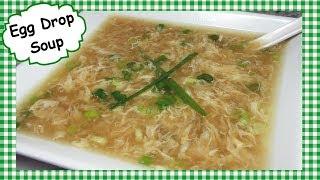 Classic Chinese Egg Drop Soup Recipe ~ 10 Minute Egg Drop Soup