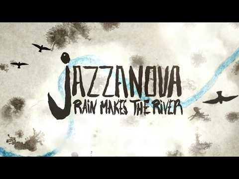 Jazzanova - Rain Makes The River - feat. Rachel Sermanni