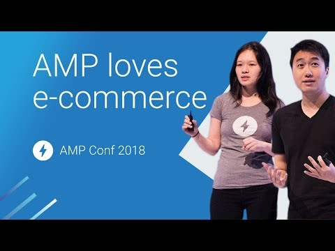 The Definitive Guide to Building an AMP e-commerce Experience (AMP Conf 2018)