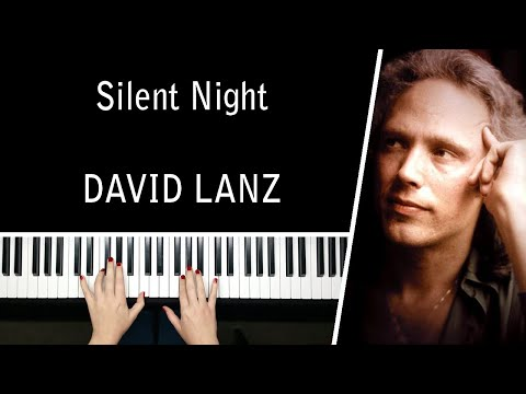 Silent Night  Christmas Carols  David Lanz  Piano