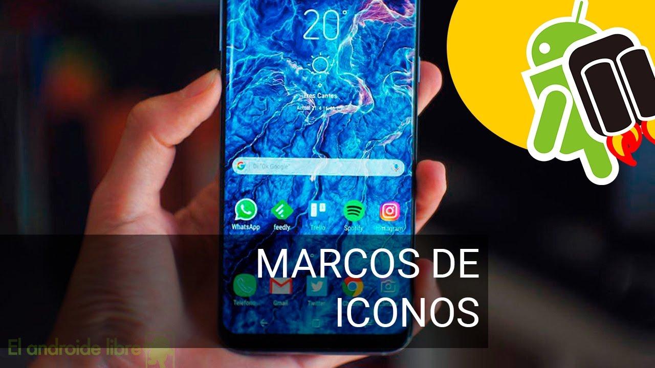Quitar marcos de iconos en el Samsung Galaxy S8 - YouTube