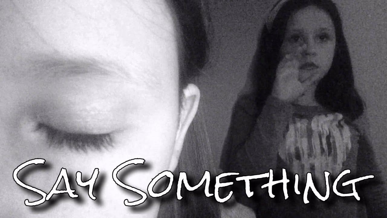 sad songs like say something