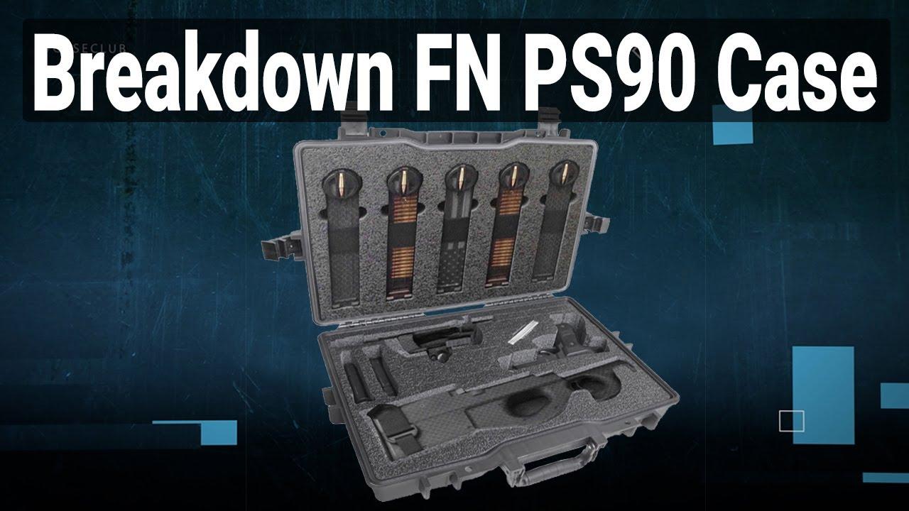 Breakdown FN PS90 Case (Gen 2) - Video