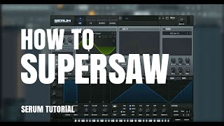 How To Make Sick Supersaw Future Bass | Serum Tutorial