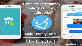 Jihosoft Mobile Privacy Eraser Using Guide
