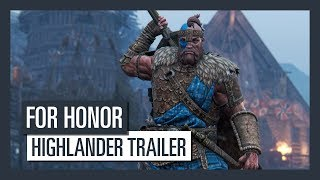 For Honor Grudge and Glory - Highlander trailer