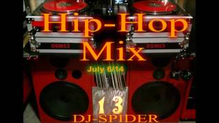 DJ-SPIDER - July 6-2014 Hip-Hop - Mix