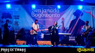 Pray In Today - Lir Ilir versi Rock LIVE SENJANADA BOGOWONTO PURWOREJO